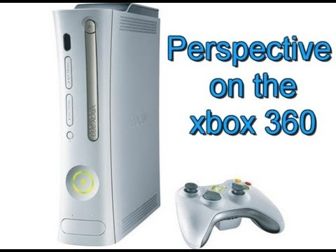 A look back(Perspective) at the 7th Generation of Console Gaming- looking at the Xbox 360