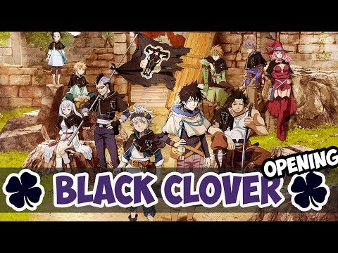 Black Clover Opening 1 (Kankaku Piero - Haruka Mirai)
