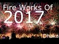 Thousand of fire crackers and  Sky lantern New Year 2017  at Dhaka