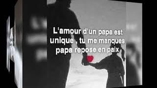 L Amour D Un Papa Est Unique Tu Me Manque Papa Repose En Paix Allah Ayrahmak Youtube
