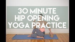 30 Minute Hip Opening Yoga Practice