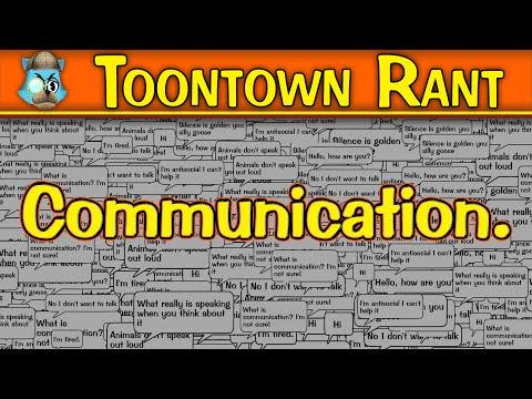 Toontown Rant: Communication