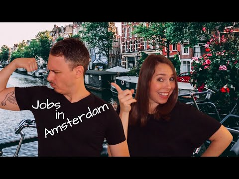 How To Get A Job In Amsterdam | Moving To Amsterdam
