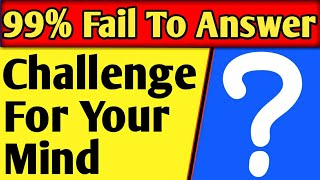 Brain Teasers | What Falls But Never Breaks?
