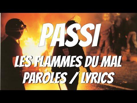 Passi - Les Flammes Du Mal (Paroles / Lyrics)