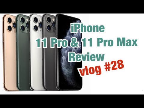 iPhone 11Pro & 11Pro Max Review - Vlog #28