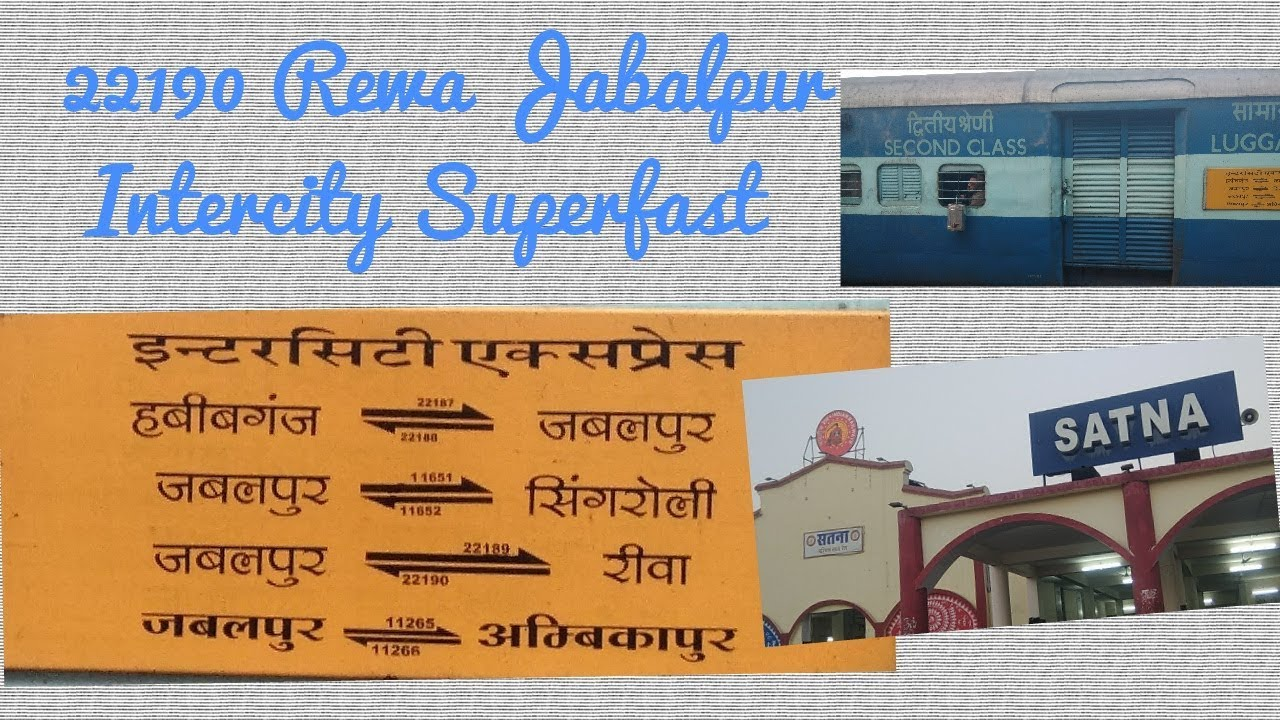 22190 Rewa Jabalpur Intercity Superfast at satna junction