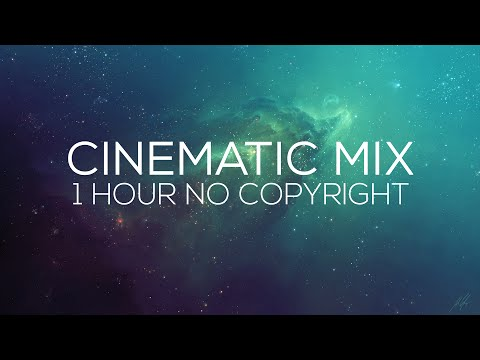 No Copyright Music: 1H Session of Epic & Cinematic Music + Free Download