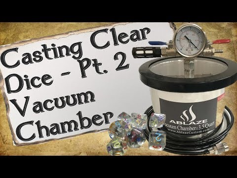 Casting Clear Dice Pt. 2 | Vacuum Chamber