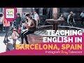Teaching English in Barcelona, Spain with Allen Tunstall - TEFL Day in the Life
