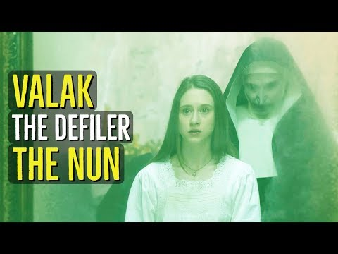 Valak (THE DEFILER) The Nun Explained