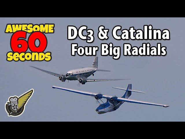 60 Seconds Of Awesome: Douglas DC-3 & Catalina PBY
