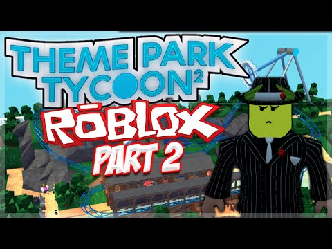 Roblox - Theme Park Tycoon 2 - Let's Play Episode 2 - SO MANY RIDES!