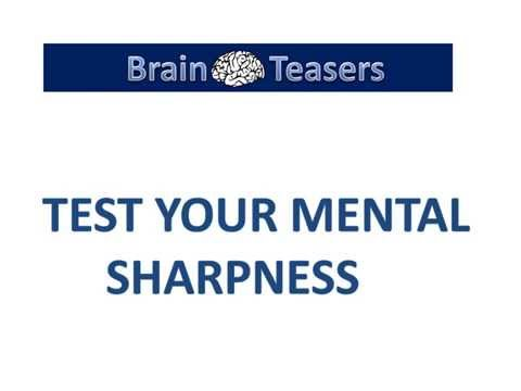 Test Your Mental Sharpness