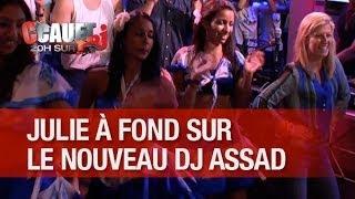 Julie à fond sur le nouveau titre de son poto Dj Assad ! - C