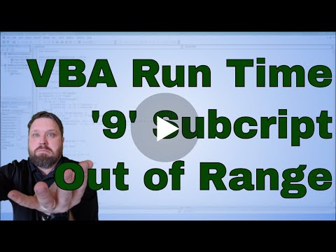 VBA Run-Time Error '9' Subscript out of range