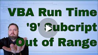 VBA Run-Time Error '9' Subscript out of range
