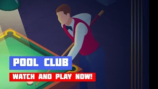 Pool Club · Game · Gameplay