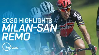 Milan-San Remo 2020 | Full Race Highlights | InCycle