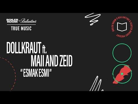 Dollkraut Feat  Zeid & Maii - Esmak Esmi