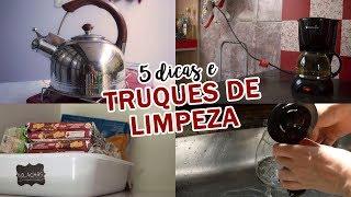 5 DICAS E TRUQUES DE LIMPEZA QUE VOCÊ PRECISA CONHECER