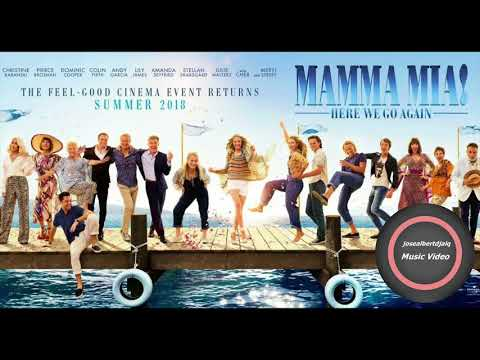 Mamma Mia  Here We Go Again  Soundtrack  MAMMA MIA 2