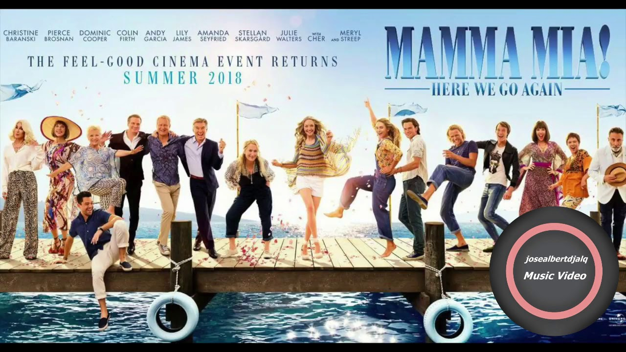 Mamma Mia Here We Go Again Soundtrack Mamma Mia 2 Youtube