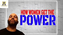 "Female Manipulation : How Women Get the ""Power"" in Relationships"
