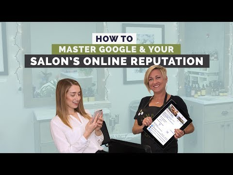 How To Master Your Salon's Online Reputation & Reviews