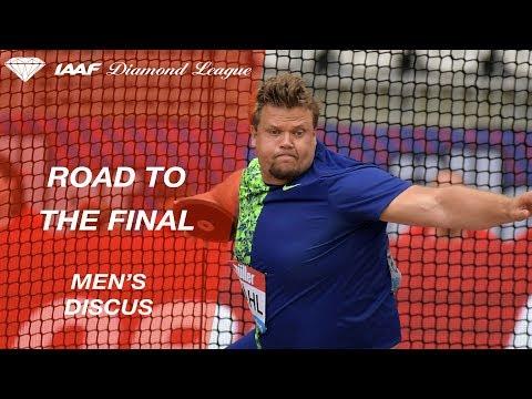 Road To The Final: Men's Discus - IAAF Diamond League
