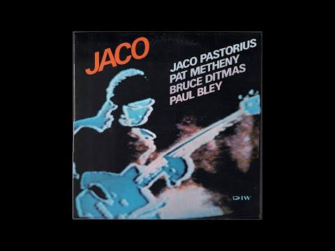 Jaco Pastorius / Pat Metheny / Bruce Ditmas / Paul Bley - Jaco (1976) full Album