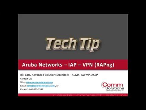 CSC HPE Aruba Networks Tech Tip IAP VPN Introduction