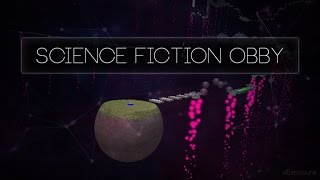 Roblox Gameplay Science Fiction Obby ✨🌑✨🌏✨🌌☄️