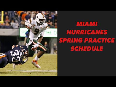 miami-hurricanes-spring-practice-schedule-announced-|-miami-hurricanes-football