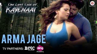 Arma Jage - The Last Tale of Kayenaat | Zeeshan Khan & Vani Vashisth | Altamas Faridi & Rani