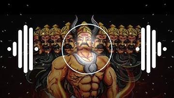Ravan Ravan Hu Me Dashanan Ravan Hun Me Remix Dj Song || Ravan Ravan Hoon Main Dj Remix || Download