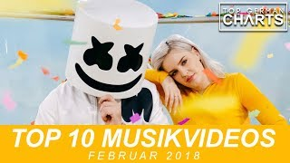 Top 10 NEUE Musikvideos Februar 2018
