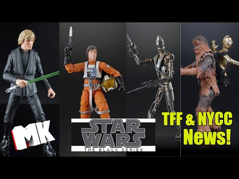 Star Wars The Black Series TFF Recap And NYCC 2019 News! And More!