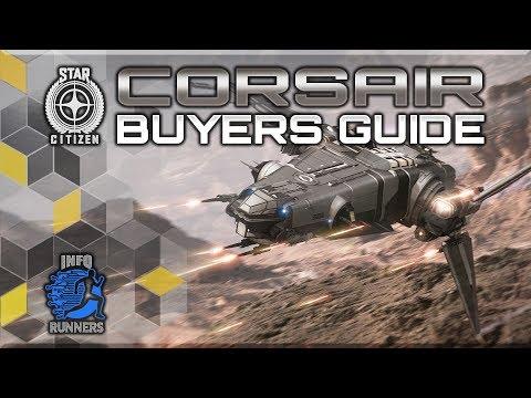 Star Citizen - Corsair Buyers Guide