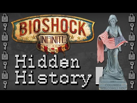 Bioshock Infinite - The Hidden History of Columbia