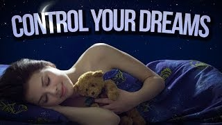The Secret to Controlling Dreams