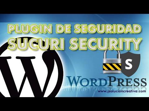 Plugin de seguridad para WordPress. Contra los Hackers usa Sucuri Segurity de WordPress
