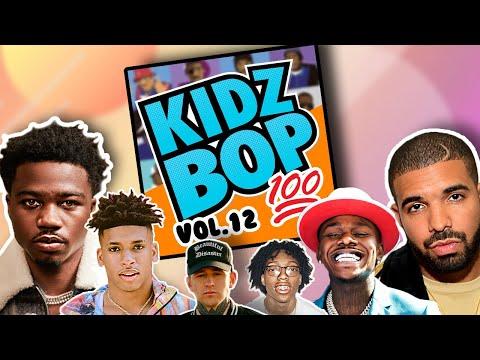 if Kidzbop did Rap vol.12