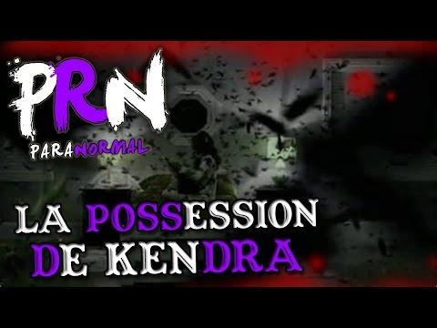 [-12] La vérité sur La possession de KENDRA ! Dossier Warren
