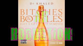 DJ Khaled - Bitches & Bottles Instrumental Remake W/DL Link!!!