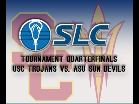 SLC Lacrosse Quarterfinals: USC @ Arizona State