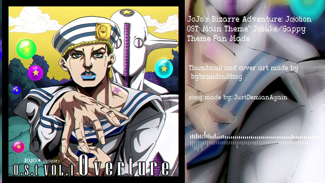 JoJo's Bizarre Adventure: Jojolion OST: Main Theme ~ Josuke/Gappy Theme | Fan Made