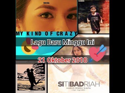 Lagu-Lagu Baru Di Minggu Ini - 21 Oktober 2018. Raisa Berduet Dengan Dj Dipha Barus