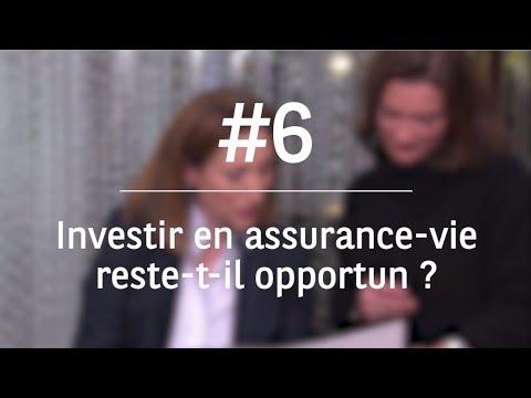 Décrypter un monde qui change - Investir en assurance-vie reste-t-il opportun ?