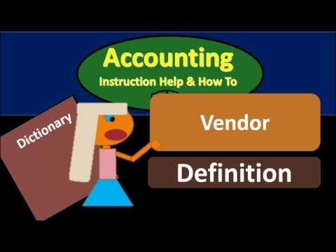 Vendor definition - What is vendor?